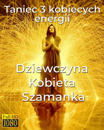 Taniec 3 kobiecych energii