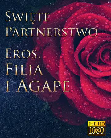 Święte Partnerstwo – Eros, Filia i Agape